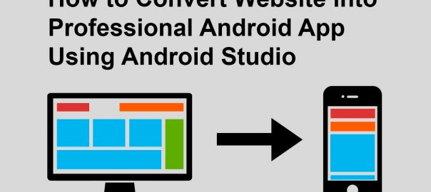 How To Convert Website into Professional Android App Using Android Studio, Website-to-android-app